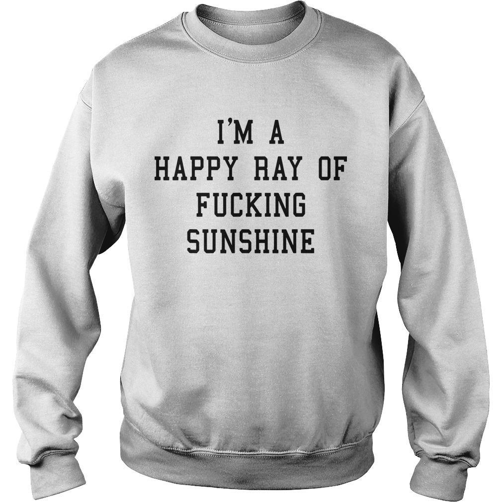 Strength Coach Ewa I'm A Happy Ray Of Fucking Sunshine Sweater