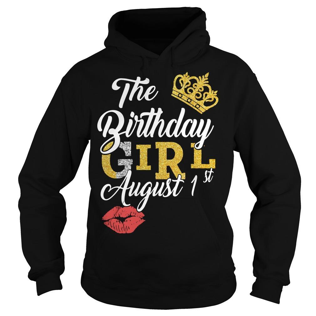 The Birthday Girl August 1st Hoodie