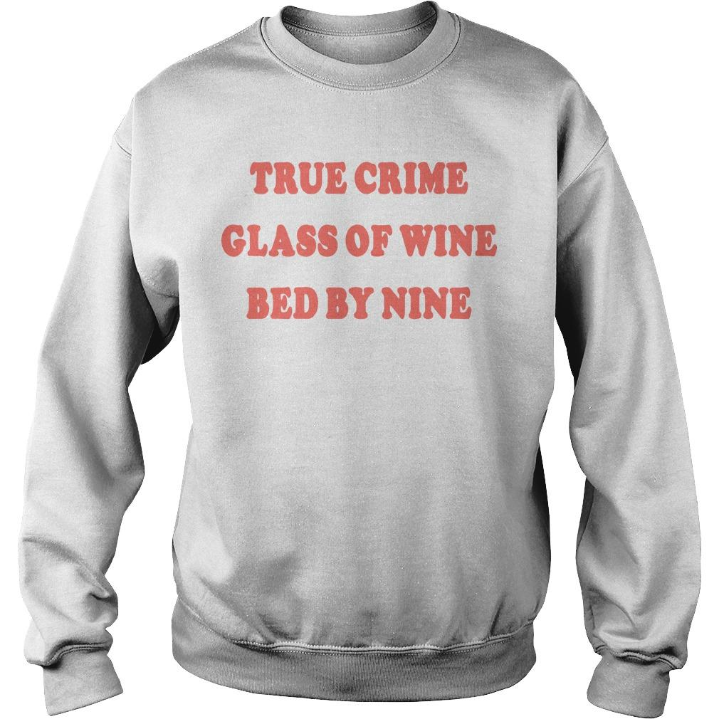 True Crime Glass Of Wine Bed By Nine Sweater