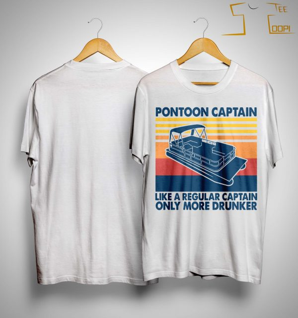 Vintage Boating Pontoon Captain Like A Regular Captain Only Cooler Shirt