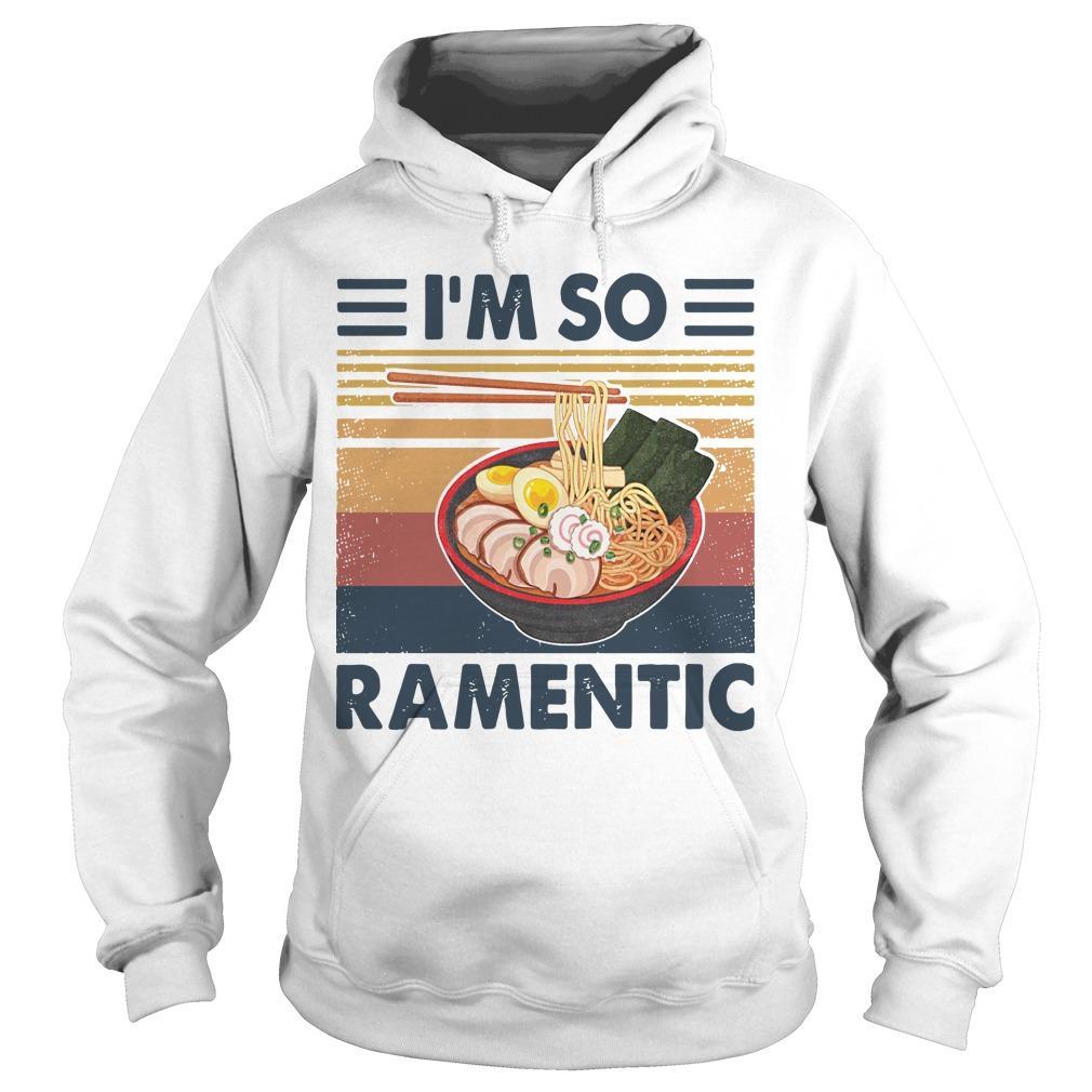 Vintage I'm So Ramentic Hoodie
