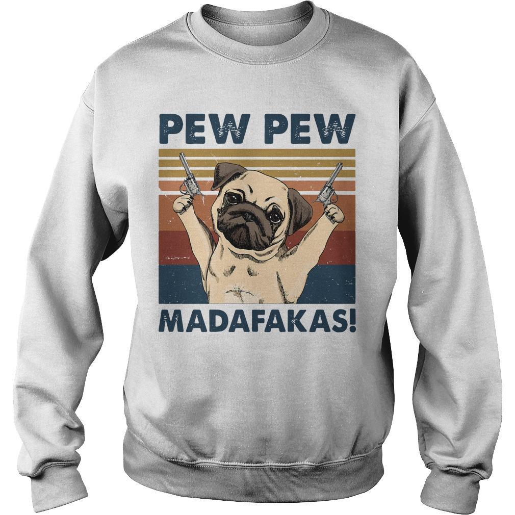 Vintage Pug Pew Pew Madafakas Sweater