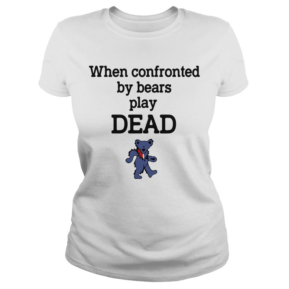 When Confronted By Bears Play Dead Longsleeve