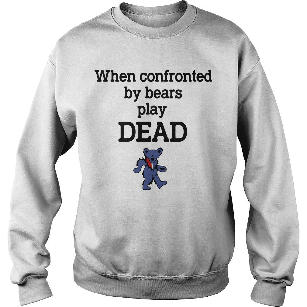 When Confronted By Bears Play Dead Sweater