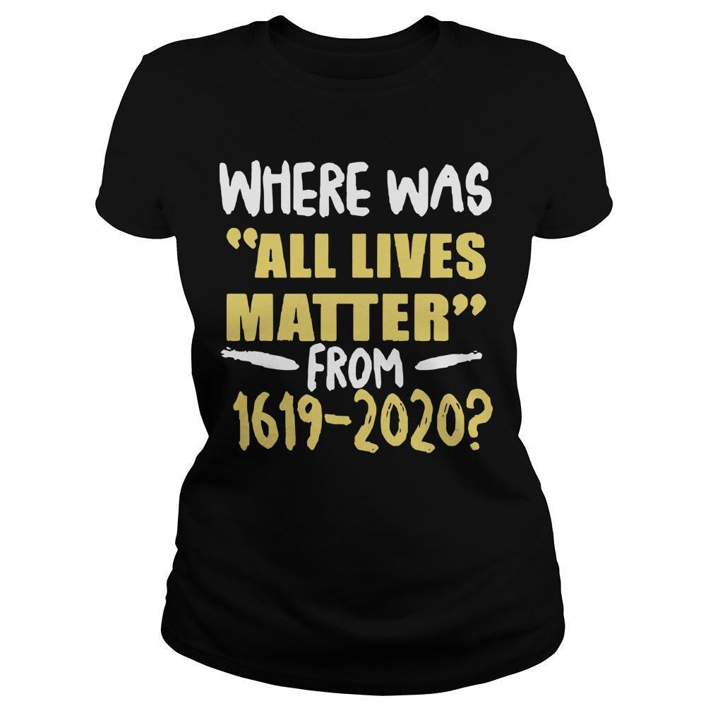 Where Was All Lives Matter Longsleeve