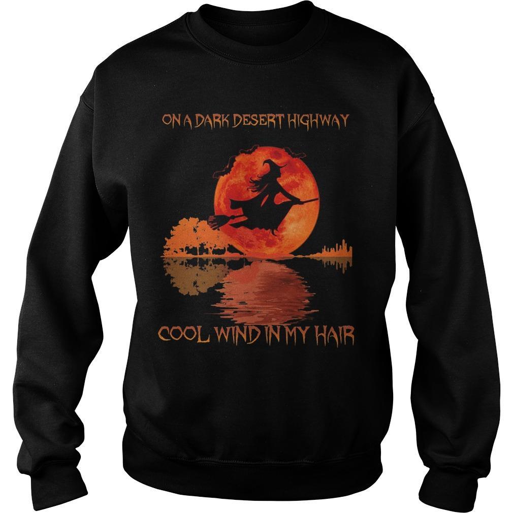 Witch On A Dark Desert Highway Cool Wind In My Hair Sweater