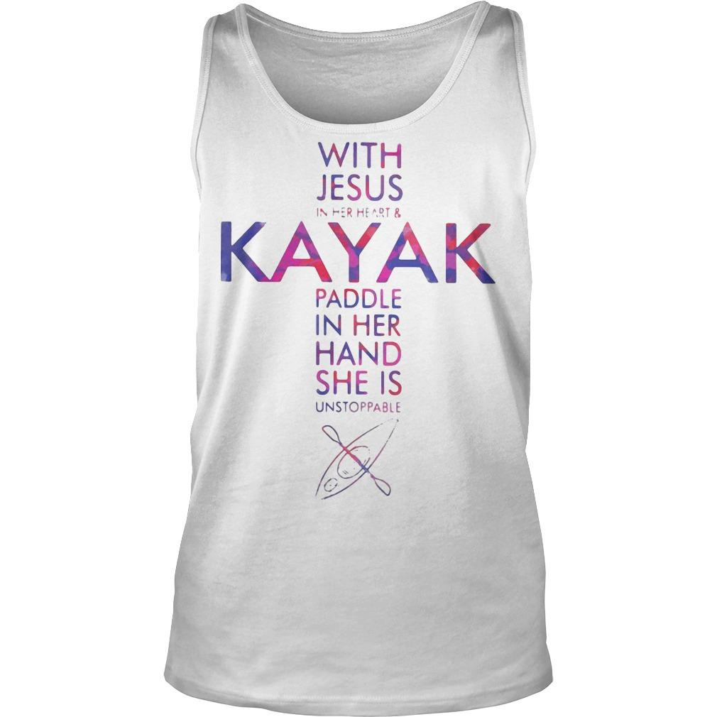 With Jesus In Her Heart And Kayak Paddle In Her Hand She Is Unstoppable Tank Top