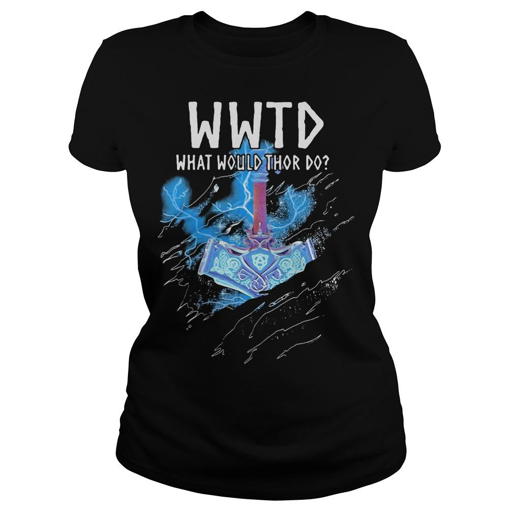 Wwtd What Would Thor Do Longsleeve