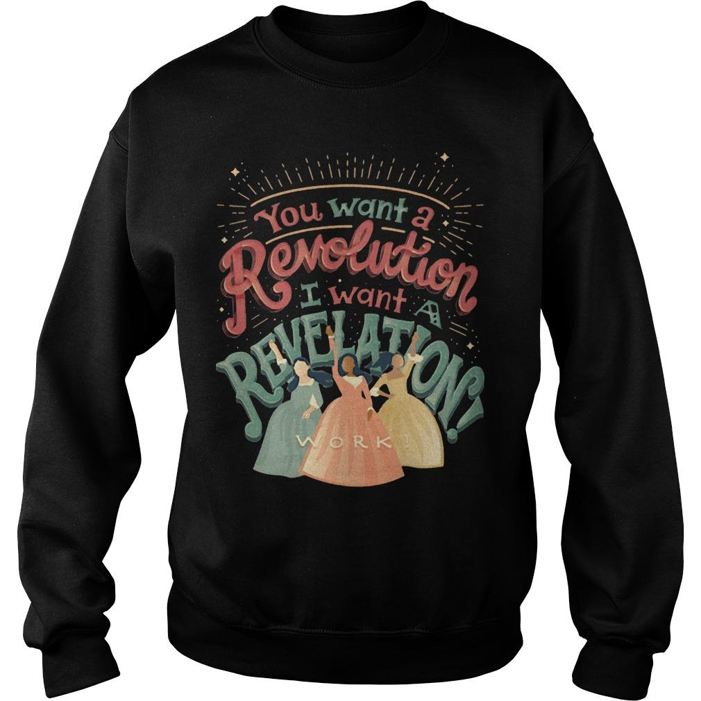 You Want A Revolution I Want Revelation Work Sweater