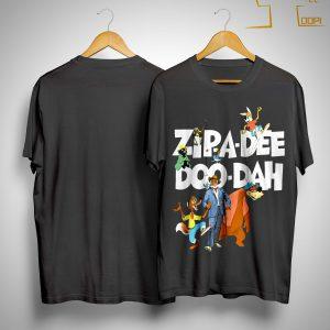 Zipa Dee Doo Dah We're Headin' For The Laughin' Place Shirt