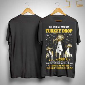 1st Annual Wkrp Turkey Drop November 22 1978 Shirt