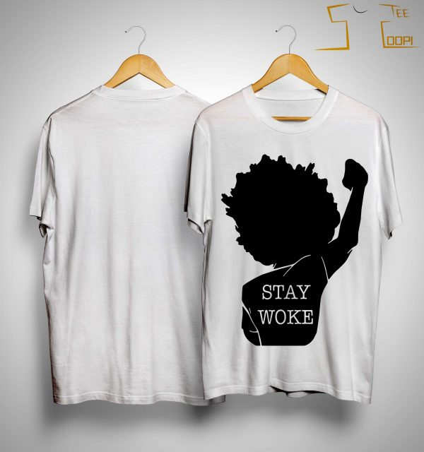 Black Lives Matter Stay Woke Shirt