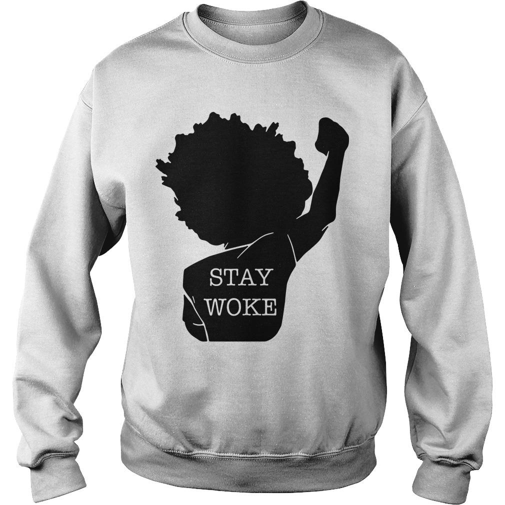 Black Lives Matter Stay Woke Sweater