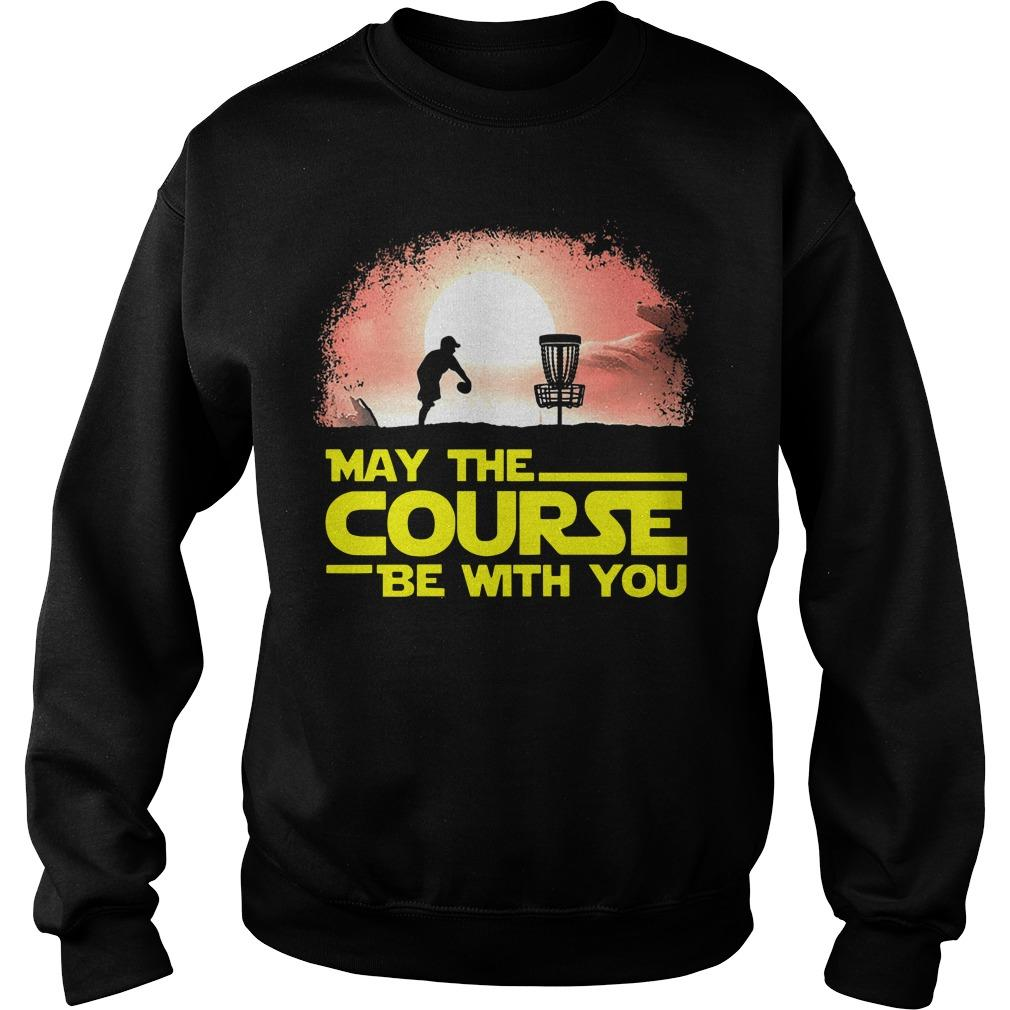 Disc Golf May The Course Be With You Sweater