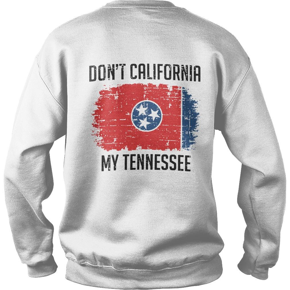 Don't California My Tennessee Sweater