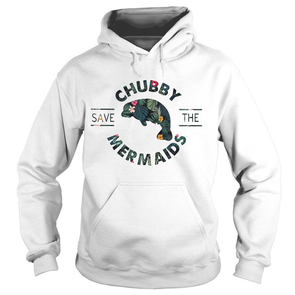 Floral Save The Chubby Mermaids Hoodie
