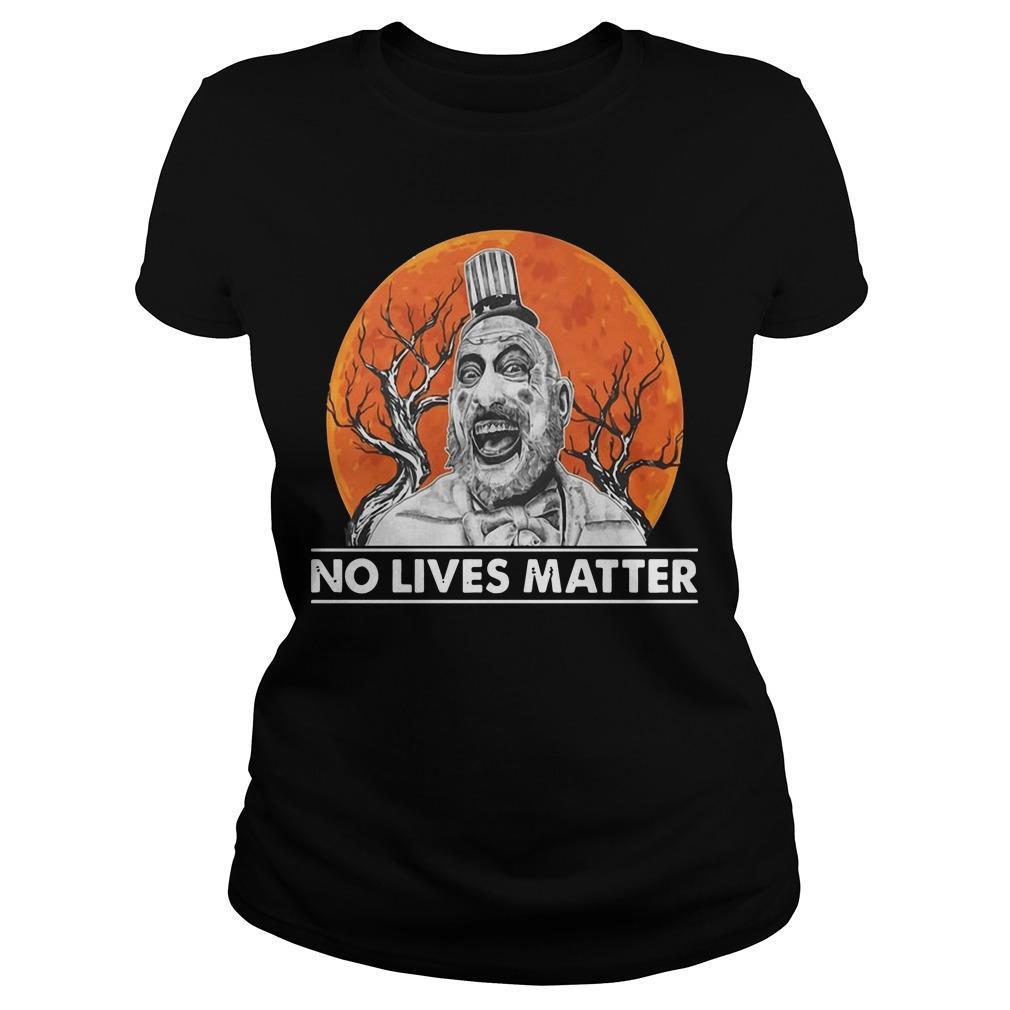 Halloween Captain Spaulding No Lives Matter Longsleeve