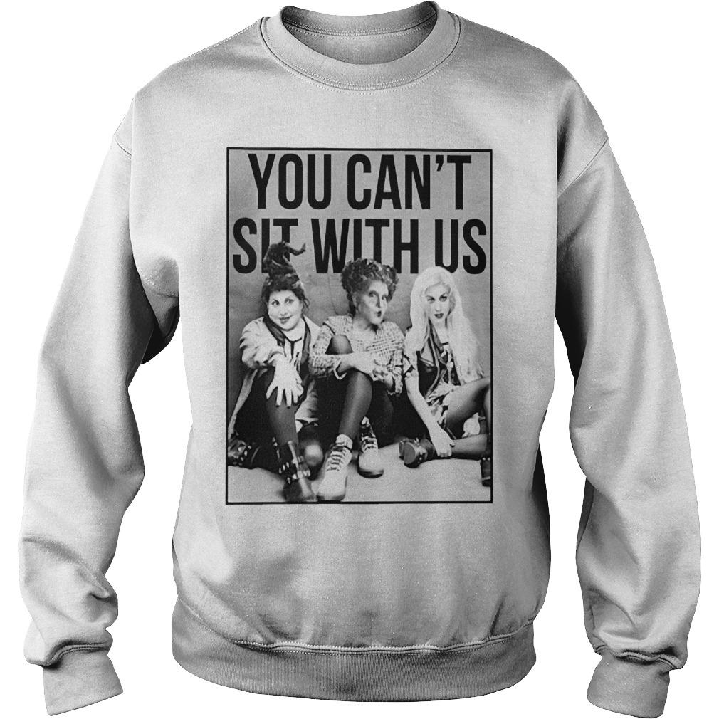 Hocus Pocus You Can't Sit With Us Sweater