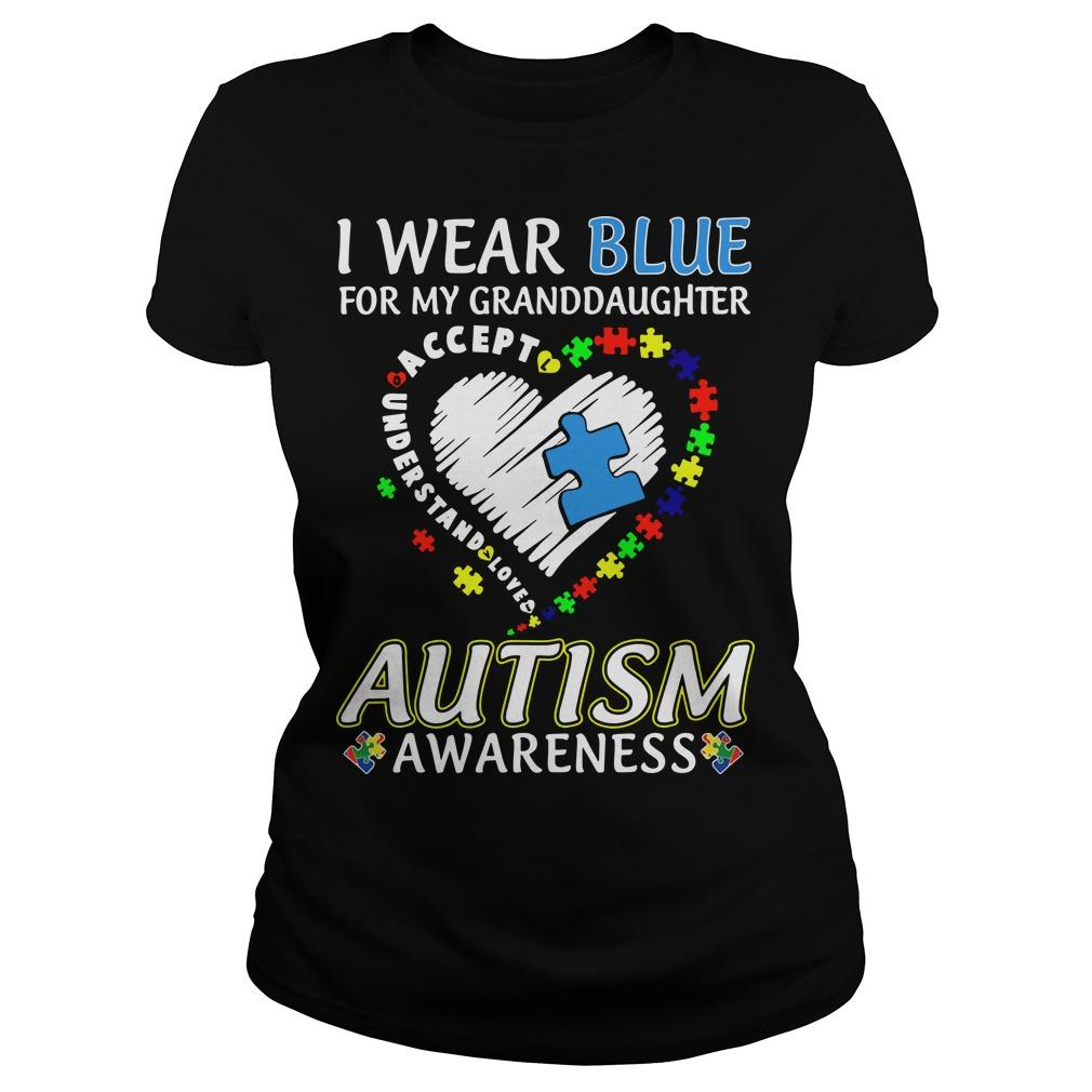 I Wear Blue For My Granddaughter Autism Awareness Longsleeve
