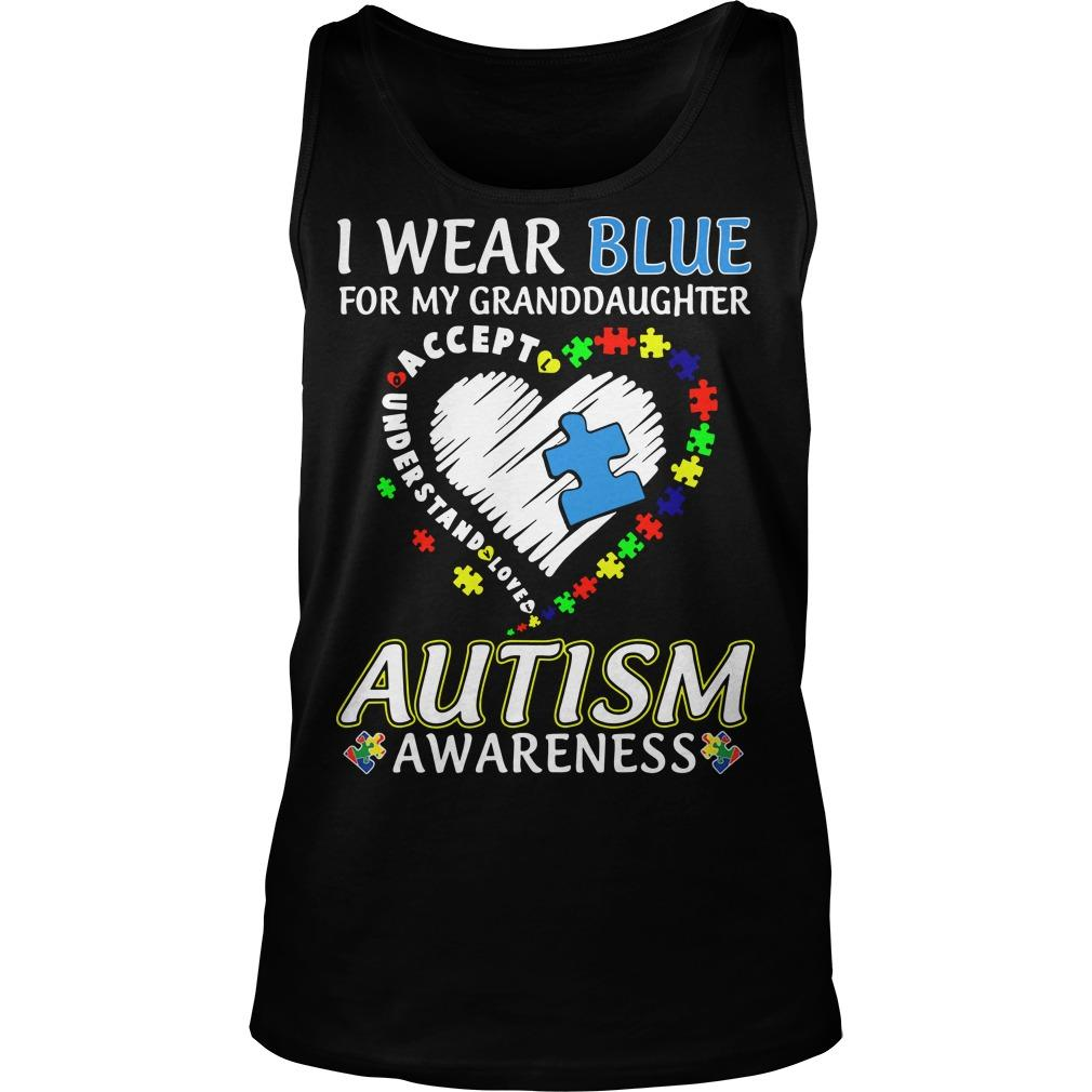 I Wear Blue For My Granddaughter Autism Awareness Tank Top