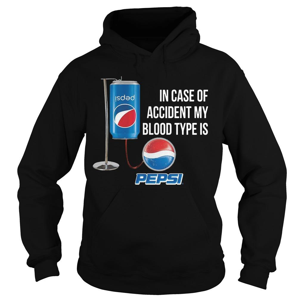 In Case Of Accident My Blood Type Is Pepsi Hoodie