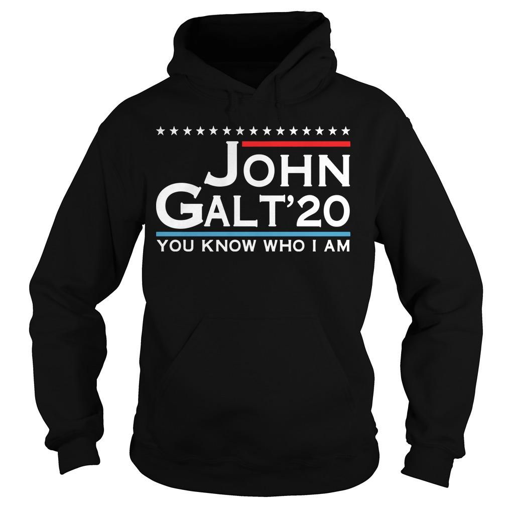 John Galt '20 You Know Who I Am Hoodie