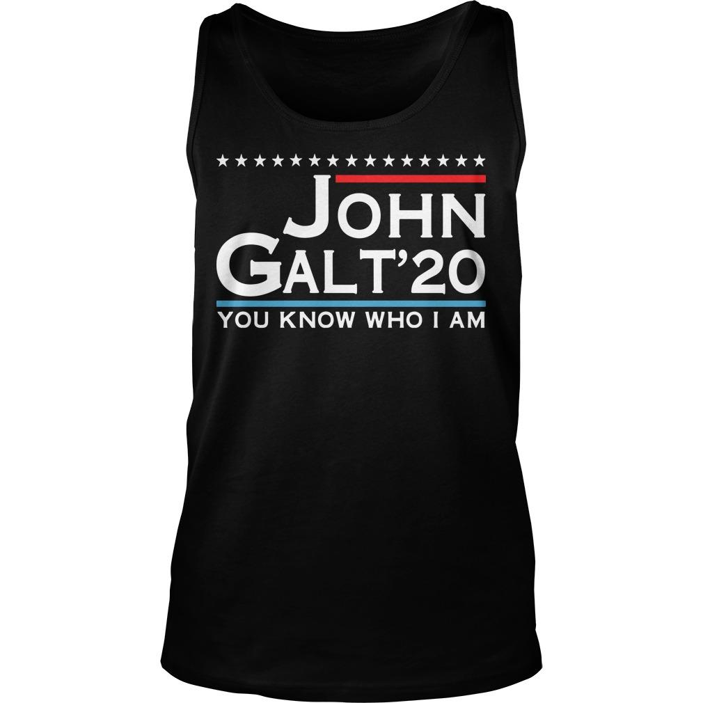 John Galt '20 You Know Who I Am Tank Top