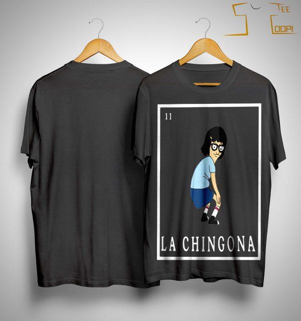 La Chingona Shirt