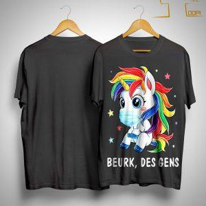 Licorne Beurk Des Gens Shirt