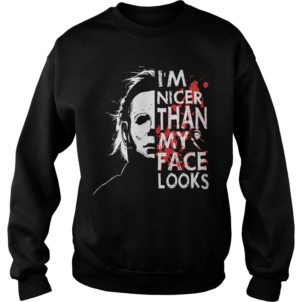 Michael Myers I'm Nicer Than My Face Looks Sweater