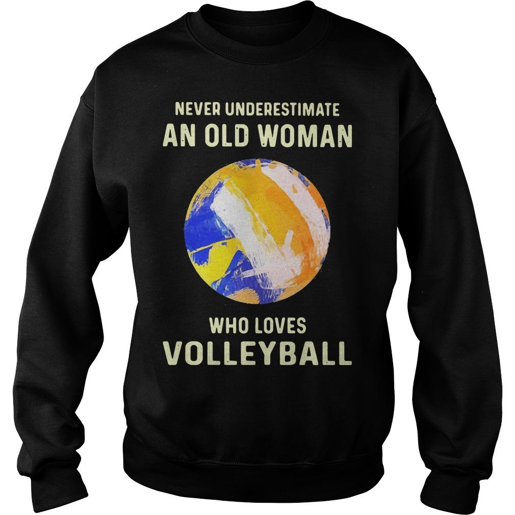 Never Underestimate An Old Woman Who Loves Volleyball Sweater