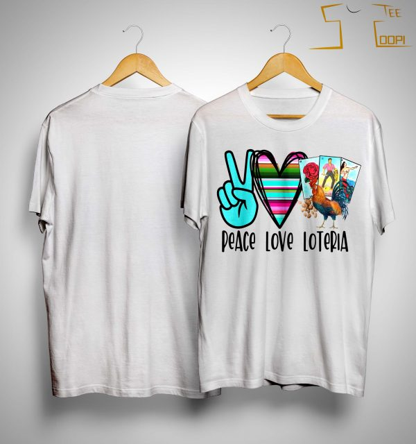 Peace Love Loteria Shirt