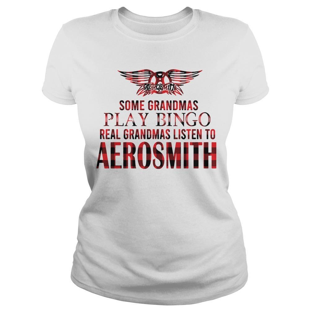 Some Grandmas Play Bingo Real Grandmas Listen To Aerosmith Longsleeve