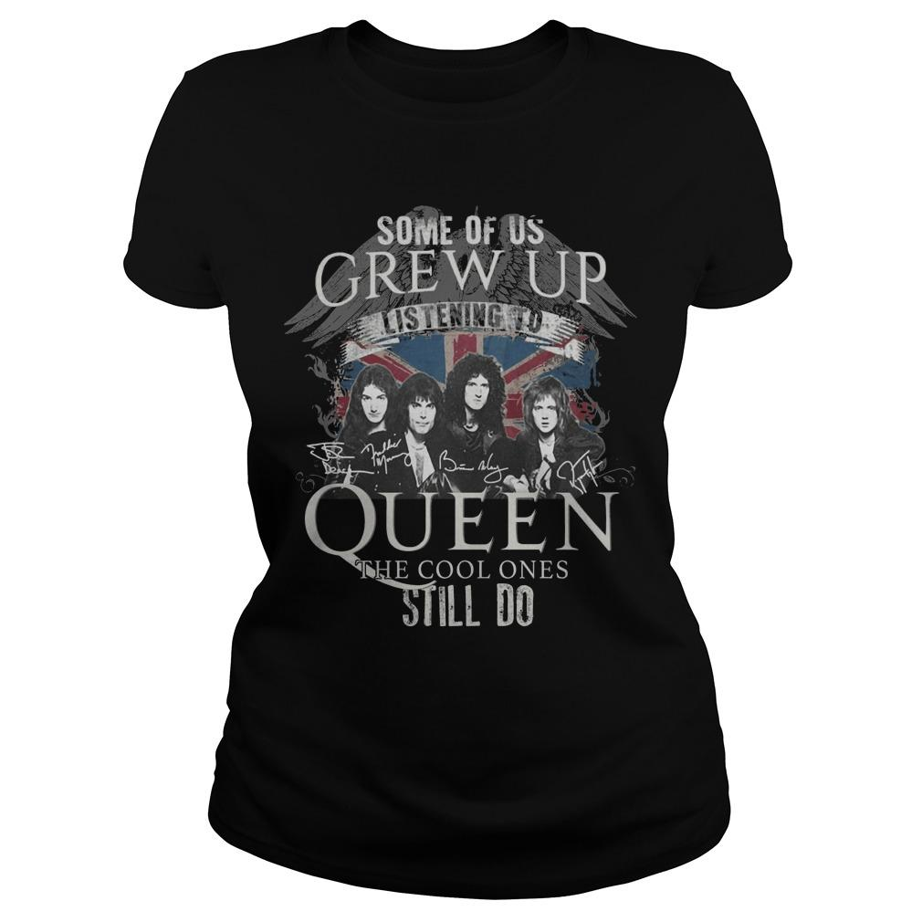 Some Of Us Grew Up Listening To Queen The Cool Ones Still Do Longsleeve