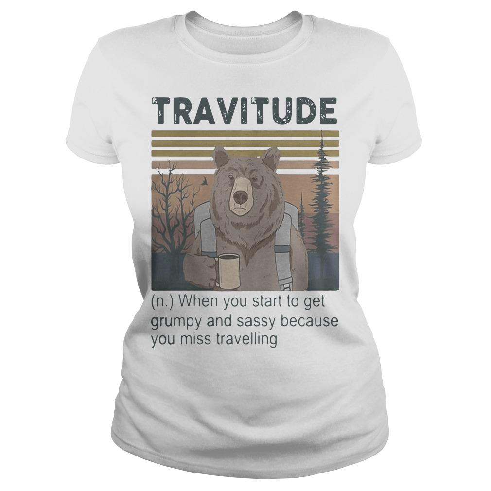 Vintage Bear Camping Travitude When You Start To Get Grumpy And Sassy Longsleeve