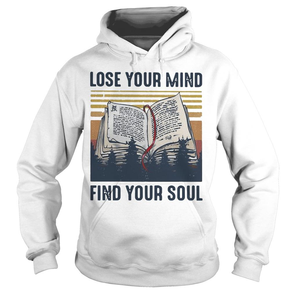 Vintage Books Lose Your Mind Find Your Soul Hoodie