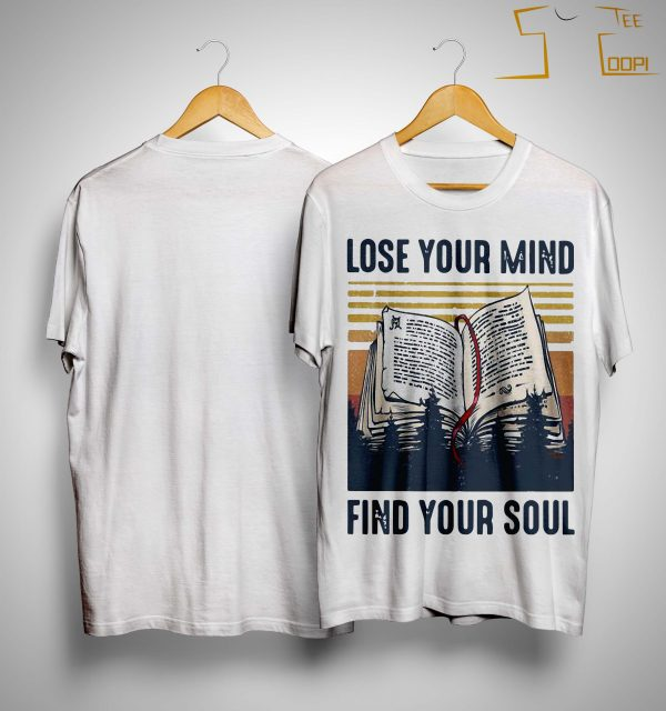 Vintage Books Lose Your Mind Find Your Soul Shirt