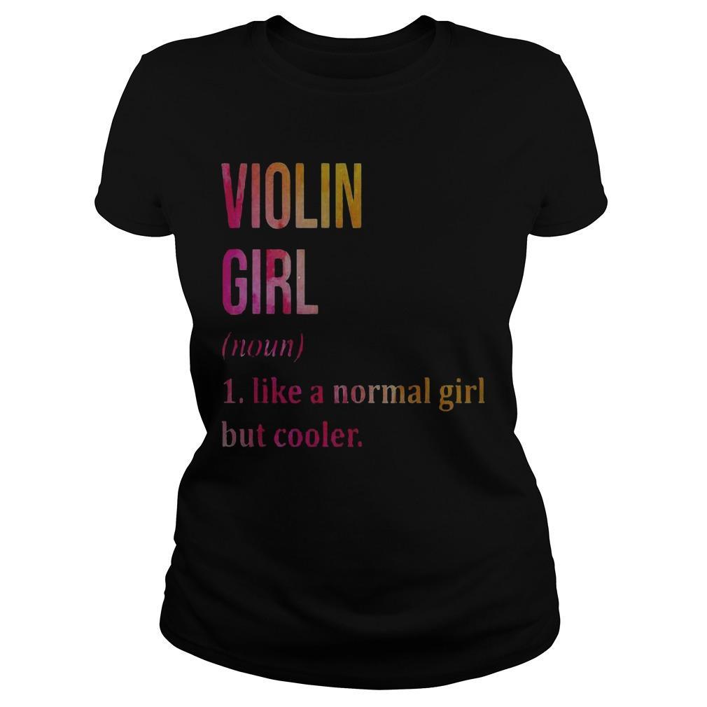 Violin Girl Noun Line A Normal Girl But Cooler Longsleeve