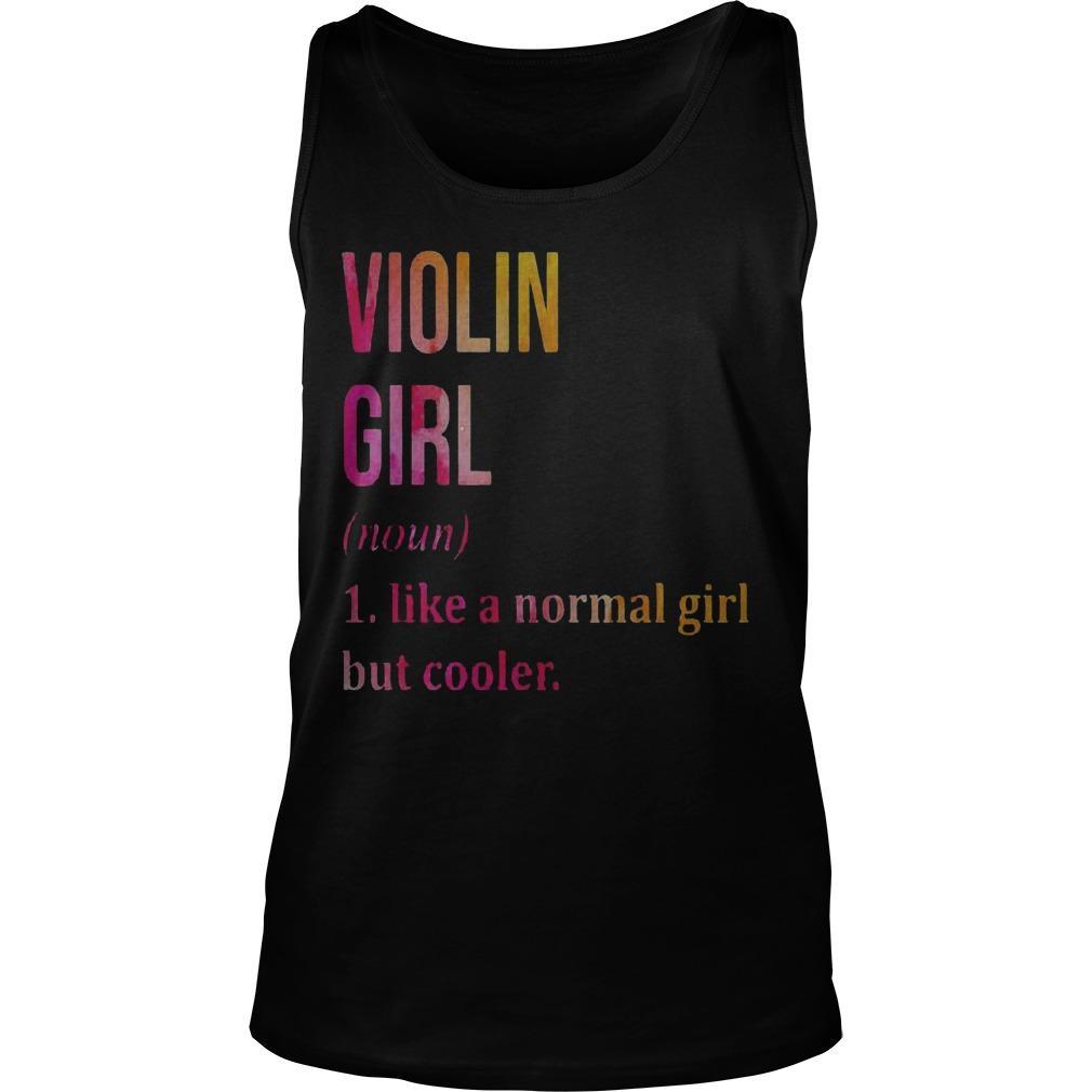 Violin Girl Noun Line A Normal Girl But Cooler Tank Top