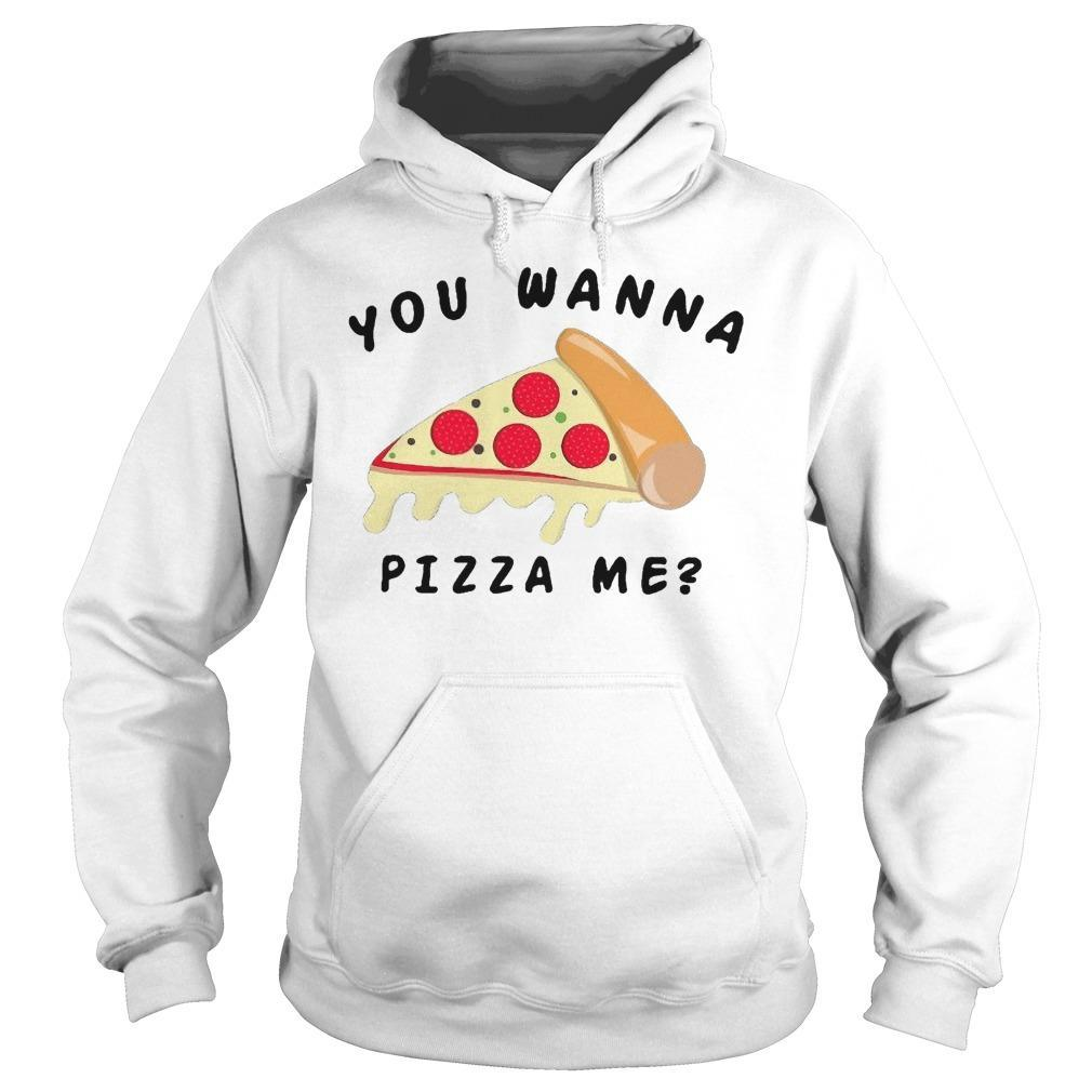 Wanna Pizza Me Walmart Hoodie