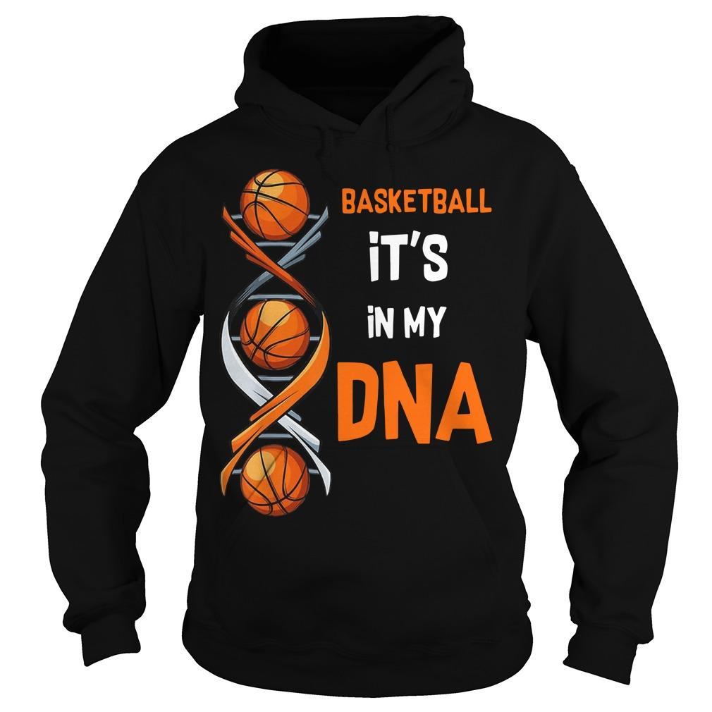 Basketball It's In My DNA Hoodie
