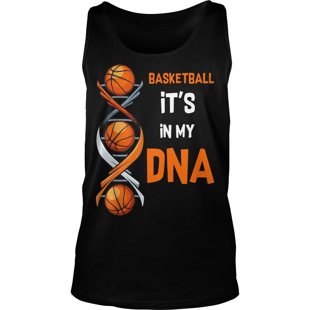 Basketball It's In My DNA Tank Top