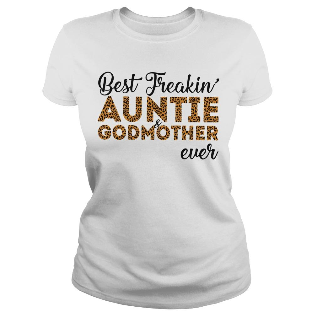 Best Freakin' Auntie And Godmother Ever Longsleeve