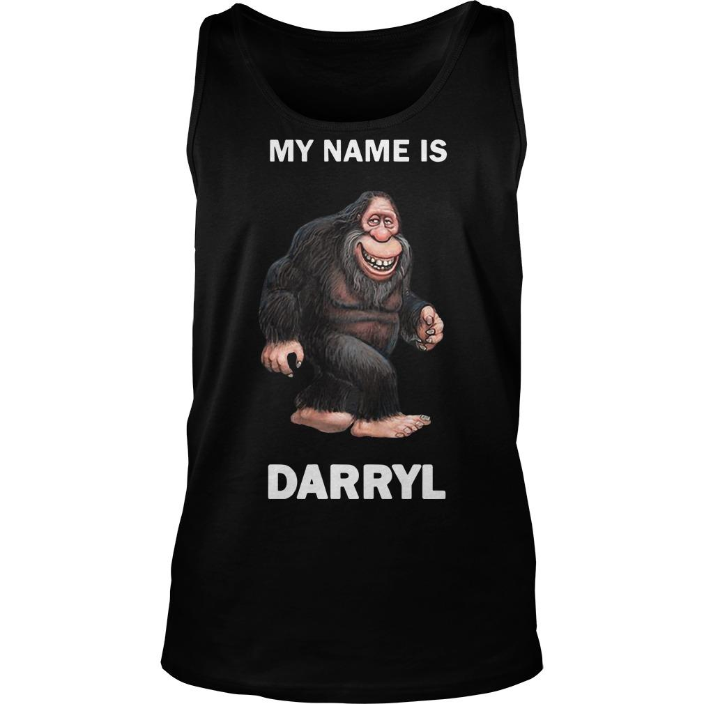 Bigfoot My Name Is Darryl Tank Top
