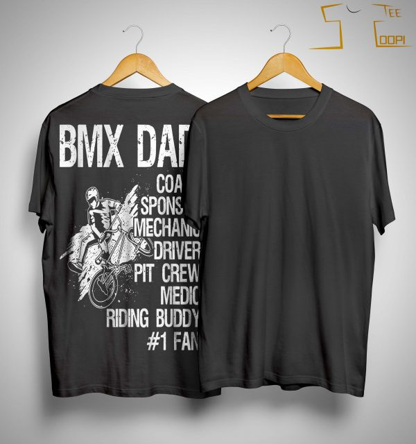 Bmx Dad Coach Sponsor Mechanic Driver Pit Crew Shirt