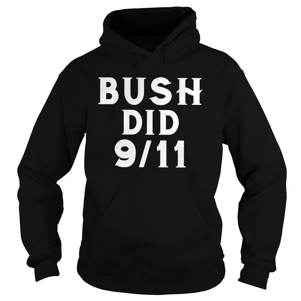 Bush Did 911 Hoodie