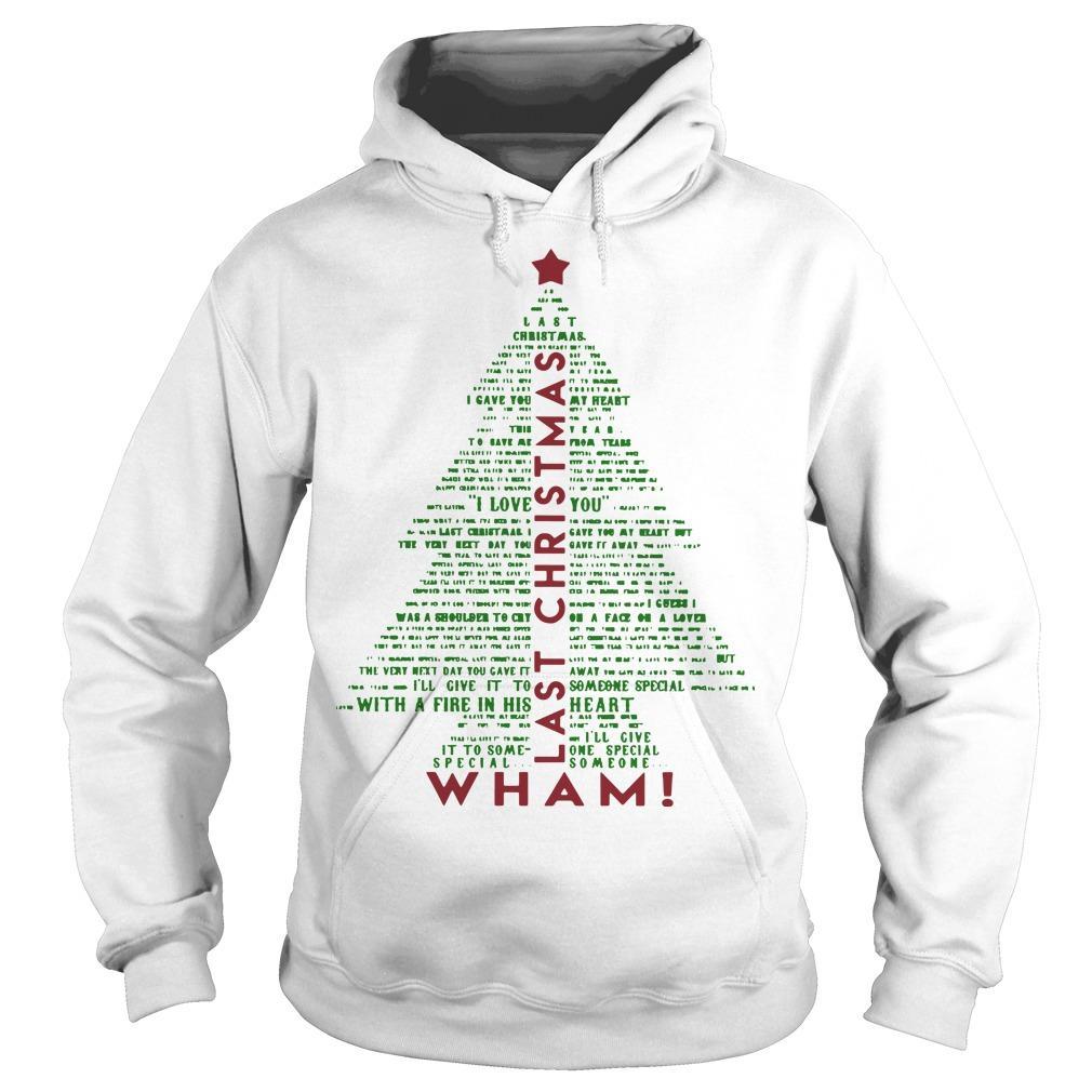 Christmas Tree Wham Last Christmas Hoodie