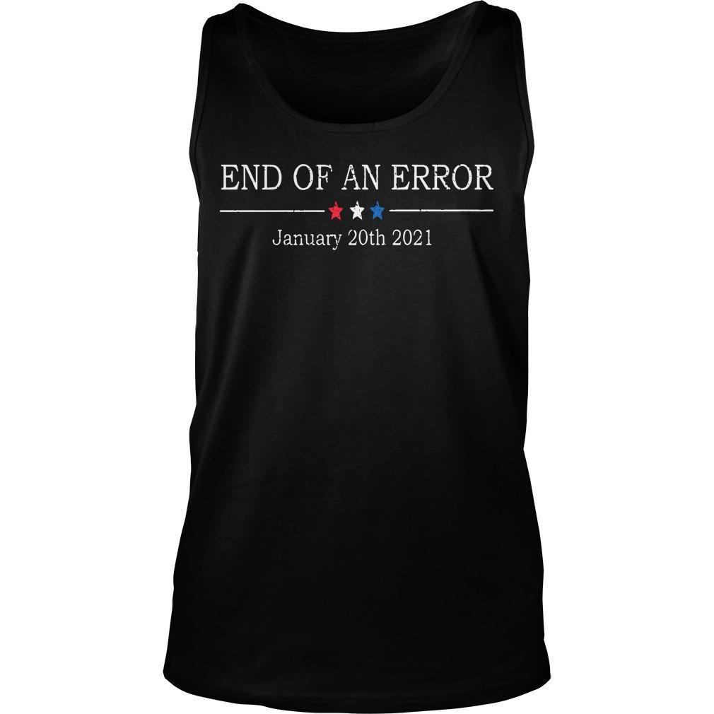 End Of An Error January 20th 2021 Tank Top