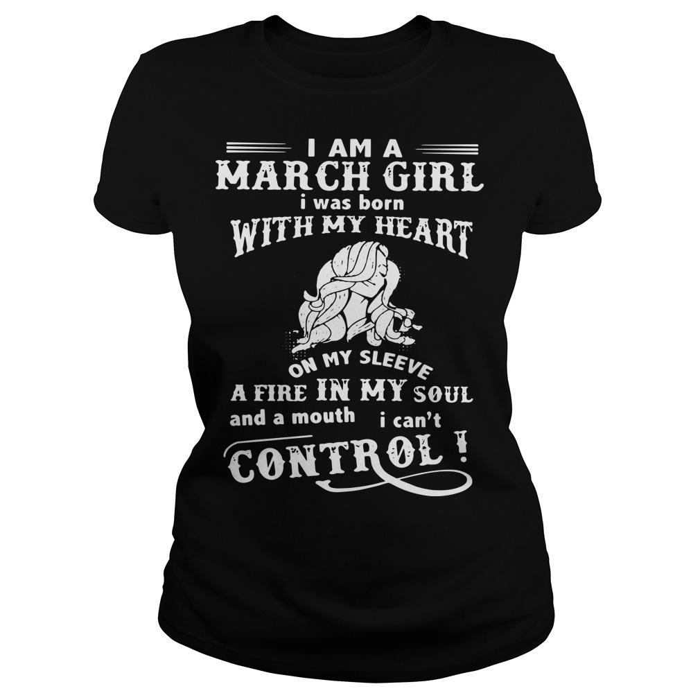 I Am A March Girl I Was Born With My Heart On My Sleeve Longsleeve