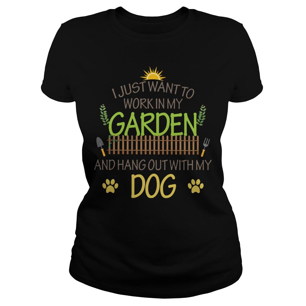 I Just Want To Work In My Garden And Hang Out With My Dog Longsleeve
